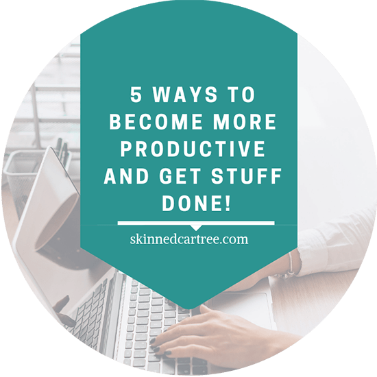 5 ways to become more productive and get stuff done!