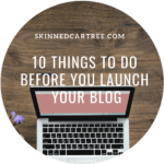 10 things to do before you launch your blog