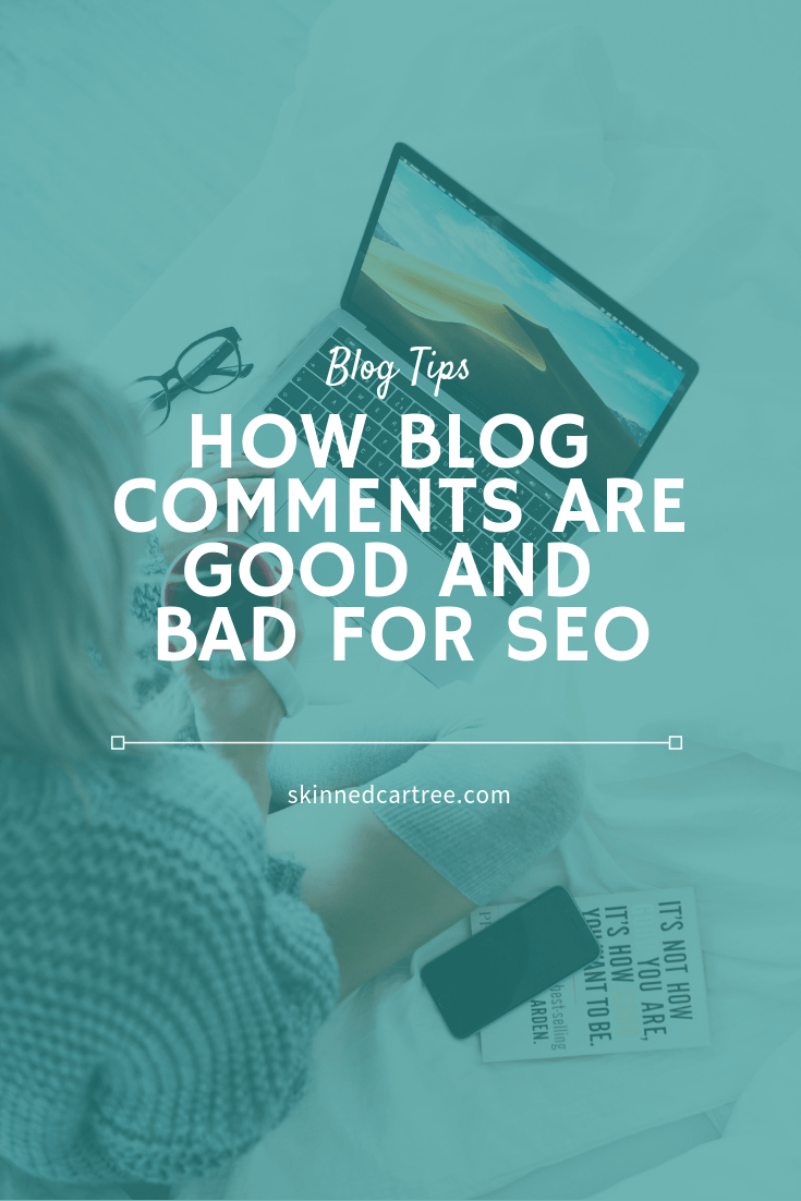 How blog comments are good and bad for SEO