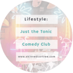 Just The Tonic Comedy Club, Camden