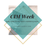 Welcome to CIM Week // Level 4 Marketing Exam
