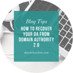 How to recover your DA from Domain Authority 2.0