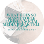 What does so many people taking a social media break tell you?