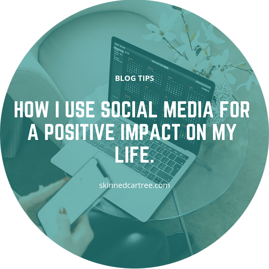 How I use social media for a positive impact on my life.