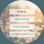 New house new garden.