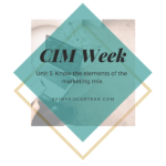 Notes for CIM Certificate in Professional Marketing Unit 5