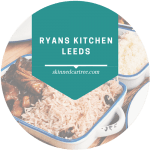 Ryans Kitchen, Leeds