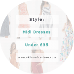 Midi dress wishlist under £35