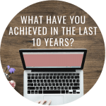 What have you achieved in the last 10 years?