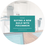 Buying a new build with Persimmon – my experience so far