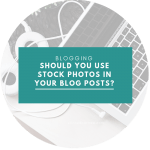 Should you use stock photos in your blog posts?