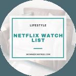 What's on my Netflix watch list