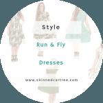 Run & Fly Dresses