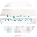 Instagram Hashtag collections for Fitness