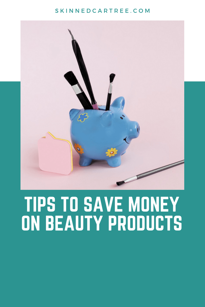 Tips To Save Money On Beauty Products