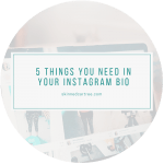 5 things you need in your Instagram Bio