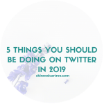 5 things you should be doing on Twitter in 2019