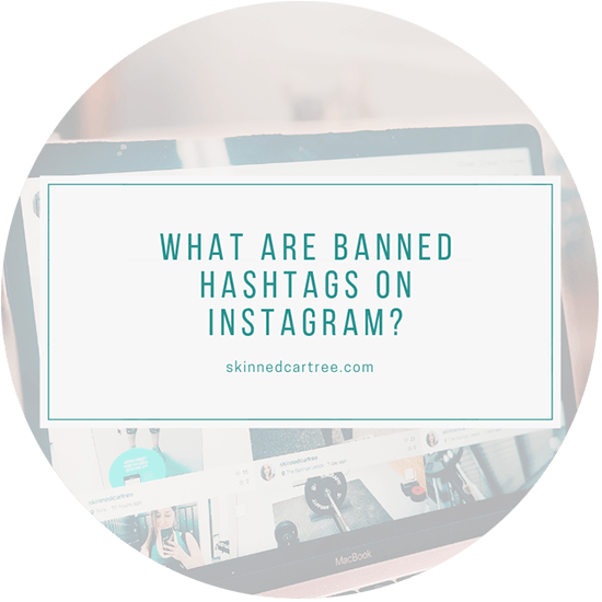 What are banned hashtags on Instagram?