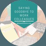 Saying goodbye to work colleagues