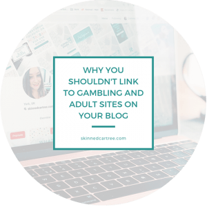 Why you shouldn't link to gambling and adult sites on your blog