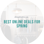 Finding the Best Online Deals for Spring