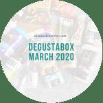 Degustabox March