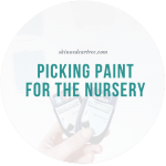 Picking paint for the nursery