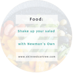 Shake up your salad with Newman's Own