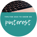 Pinterest Tips for 2020