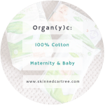 Organ(y)c 100% Cotton Maternity Products