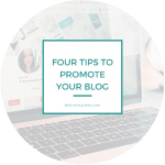 Four Tips To Promote Your Blog