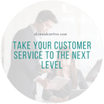 Take Your Customer Service to the Next Level