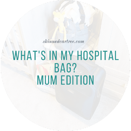 What's in my hospital bag // Mum edition