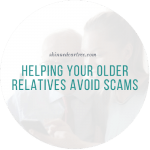 Helping Your Older Relatives Avoid Scams